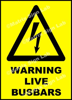 Warning Live BusBars Sign