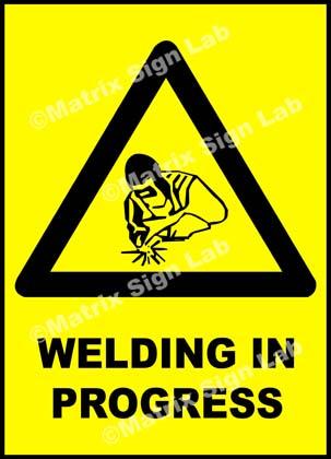 Welding In Progress Sign
