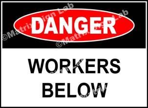 Workers Below Sign