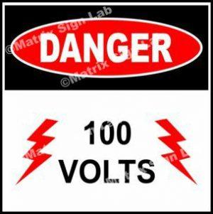 100 Volts Sign