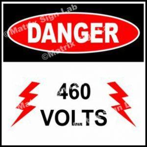 460 Volts Sign