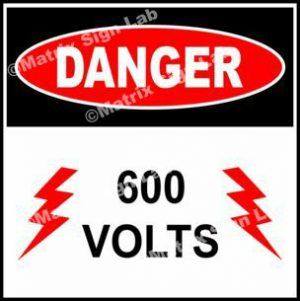 600 Volts Sign