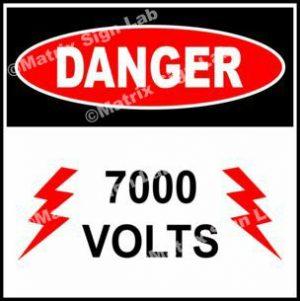 7,000 Volts Sign