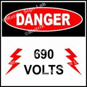 690 Volts Sign