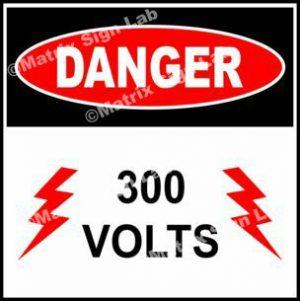 300 Volts Sign