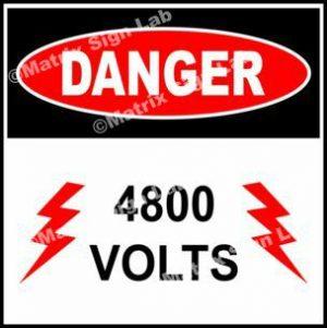 4,800 Volts Sign