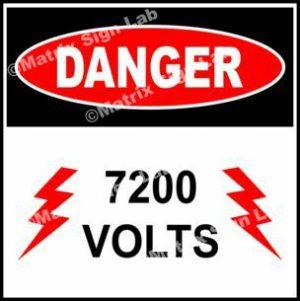 7,200 Volts Sign