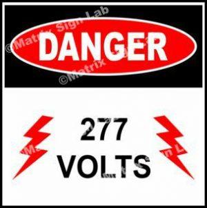 277 Volts Sign