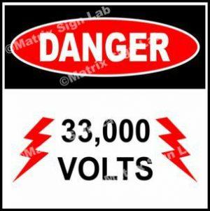 33,000 Volts Sign