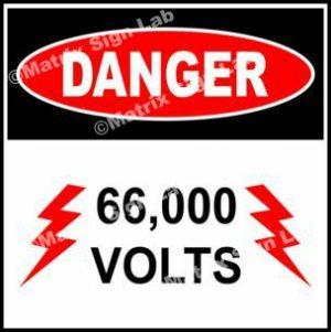 66,000 Volts Sign